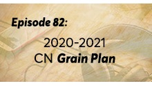 Episode 82: 2020-2021 Grain Plan